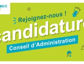 Candidatez pour rejoindre le prochain Conseil d'Administration !