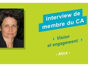 Interview de membre du CA : Alice